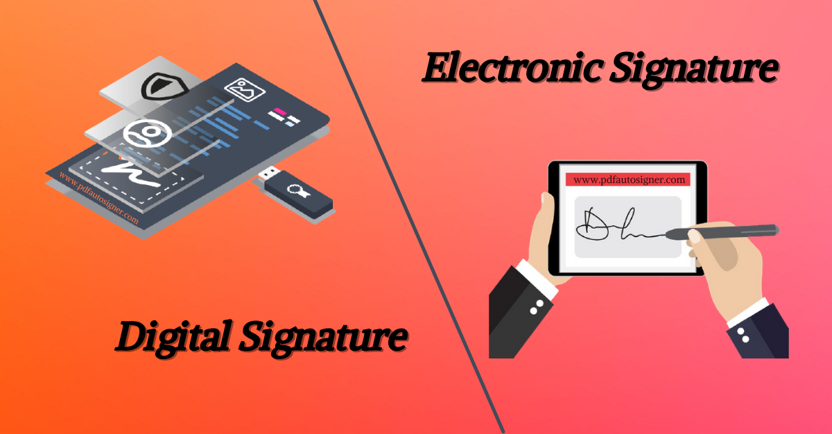 Digital Signature and Electronic Signature